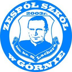 Zespołu Szkół im.ks.M. Lachora wGórnie
